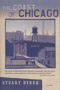 """""""The Coast of Chicago"""" (Stuart Dybek). Some of the best truly Chicago short stories ever."""