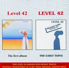 The Early Tapes / Level 42 (Digitally Remastered)