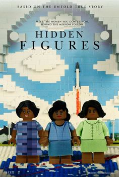 'Hidden Figures' Gets the Lego Poster Treatment Hidden Figures, New Wave Feminist, Lego Poster, Lego Worlds, Upcoming Films, Lego Creations, Period Dramas, Black Girl Magic, Disney Movies