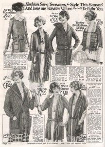 1920's sweater types. 1. The sweater blouse (upper corners)  to wear alone. 2.The Tuxedo sweater, a cousin of the cardigan but with a large shawl collar and no buttons, worn open and tied with a self belt. 3. The chunky shawl collar sweater coat (bottom left and upper right middle.) For winter it buttons up higher with large patch pockets.