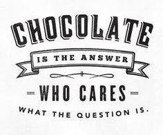El chocolate es la respuesta, ¡sí!