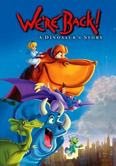 We're Back! A Dinosaur's Story (1993)  Brilliant scientist Captain Neweyes travels through time to the age of the dinosaurs. There, he uses his special Brain Grain cereal to transform Rex and his pals from hungry predators to charming and intelligent beasts.