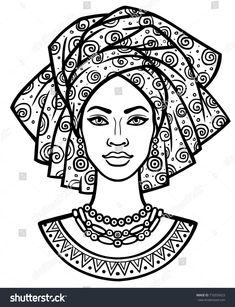 coloring pages - Animation portrait of the young African woman in a turban Monochrome linear drawing Vector illustration isolated on a white background Print, poster, tshirt, card African Drawings, African Art Paintings, Illustrator Design, Animation, Art Sketches, Art Drawings, Afrique Art, Creation Art, Buch Design