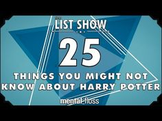 25 Things You Might Not Know about Harry Potter - mental_floss List Show (Ep. Harry Potter Friends, Harry Potter Facts, Harry Potter World, Body Language Signs, Dark And Twisty, College Humor, Mischief Managed, Holiday Traditions, Disney Movies