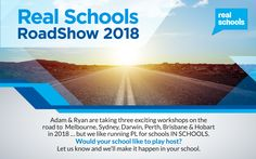 Adam & Ryan are bringing some groundbreaking PL opportunities to Teachers & School Leaders in 2018.  But we love working in schools if we can manage it! Would yours be interested in hosting some very cool Real Schools events ... in exchange for some free seats perhaps!  Contact us at info@realschools.com.au to express your school's interest.