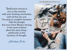Abraham Hicks - Satisfaction