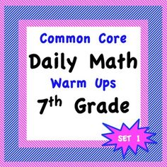 Practical Daily Math Warm Ups for the Common Core - 7th - Seventh Grade