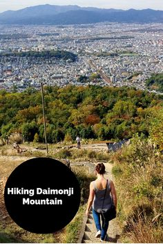 Daimonji Mountain in Kyoto, Japan is a beautiful place for a short hike to get a view over the city!