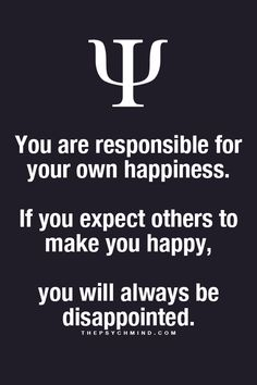 This what I keep telling people everything you do or feel in life starts with youself-happiness&self-respect