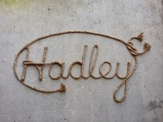 Personalized country western rope name art, perfect for any western, rustic or nautical themed nursery, bedroom, or party.  Please visit my etsy shop, Lasso Lettering, at https://www.etsy.com/shop/LassoLettering?ref=hdr_shop_menu