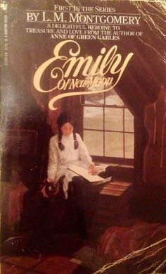 Emily of New Moon | Emily of New Moon by L.M. Montgomery