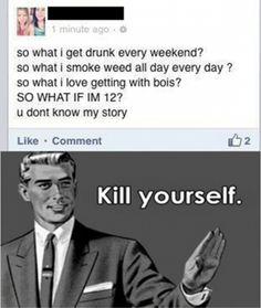 please please kill yourself