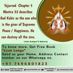 Yajurved chapter 5 Mantra 32 describes God Kabir as the one who is the Giver of Supreme peace/happiness. He can destroy all the sins. To Know, Watch Sadhna TV PM Inspirational Quotes From Books, Best Positive Quotes, Book Quotes, Daily Quotes, Hindu Quotes, Gita Quotes, Believe In God Quotes, Quotes About God, Precious Book
