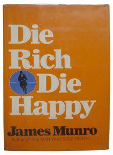 Die Rich Die Happy