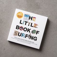 The Little Book of Surfing is a quirky and informative ride through the wonderful world of surfing from by author Emma Mansfield. Featuring interesting stories and insights, beautiful images and a plethora of facts about our beloved sport of surfing. Available online - £9.99 - at:  www.anotherplace.co.uk/books/the-little-book-of-surfing.html