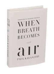 Review: In 'When Breath Becomes Air,' Dr. Paul Kalanithi Confronts an Early Death - The New York Times