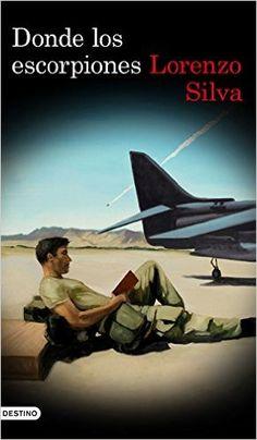 Descargar Donde los escorpiones de Lorenzo Silva PDF, Kindle, eBook, Donde los escorpiones PDF Gratis