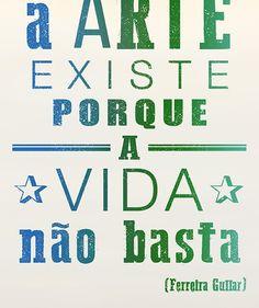 Lambe-A-arte-existe-porque-a-vida-não-basta (Foto: Arte: Fabiano Spadari)