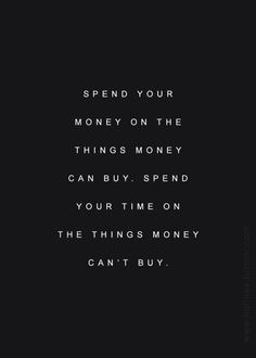 Money and time...