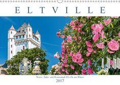 Eltville am Rhein - Wein, Sekt, Rosen - CALVENDO