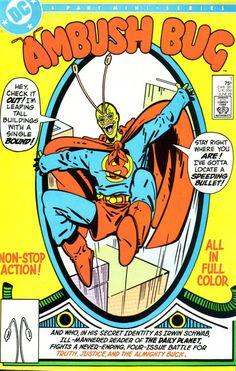1985 DC four part mini series Ambush Bug. Complete four comic set. Dc Comic Books, Comic Book Covers, Comic Art, Silver Age Comics, Ghibli Movies, Comic Character, Marvel Dc, Bugs, Dc Comics