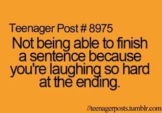 And my friends have no idea what I am saying or why I am laughing because I haven't finished the story!!