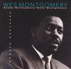 "Wes Montgomery's ""Groove Brothers"" album #NowPlaying #Jazz"