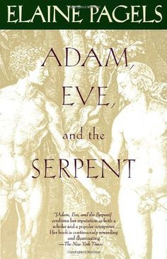 Adam, Eve, and the Serpent: Sex and Politics in Early Christianity by Elaine Pagels. Deepens and refreshes our view of early Christianity while casting a disturbing light on the evolution of the attitudes passed down to us.
