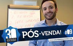 #09. Pós-Venda | Guilherme Machado