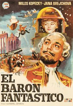 Karel Zeman's Baron Munchausen 1962 (Spanish poster) Francisco Fernandez, Spanish Posters, Best Movie Posters, Famous Monsters, Fantasy Movies, Great Films, Children's Book Illustration, Old Movies, Retro