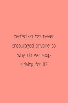Find the message in your mess. Perfection never encouraged anyone.  #perfection #encouragement #storytelling #quote #lifequotes