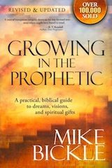 Growing in the Prophetic  (Haven't read this yet...)