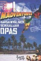 Madventures - Kansainvälisen seikkailijan opas, Milonoff Tuomas; Lahdenmäki Ari; Rantala Riku - 9789510332795
