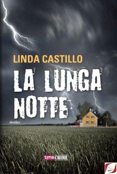 Linda Castillo, La lunga notte, traduzione dall'inglese di Lisa Maldera, TimeCrime - first chapter of the book