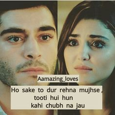 True wid me as well :) kabi b chub sakti hoon Film Quotes, Sad Quotes, Heart Quotes, Qoutes, Beautiful Love Quotes, Romantic Love Quotes, Girly Attitude Quotes, Urdu Poetry Romantic, Heart Touching Shayari