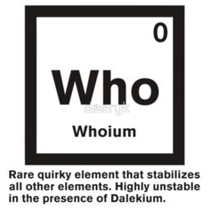 """""""Whoium - The Doctor Who Element"""" T-Shirts & Hoodies by daeryk 