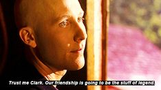 smallville quotes - when Lex said this I literally spewed pop all over my laptop.