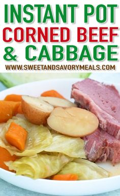 Instant Pot Corned Beef is tender and delicious, served with cabbage and potatoes, cooked in the pressure cooker in a fraction of time.  #instantpot #instantpotrecipes #pressurecooker #pressurecooking #easyrecipe #easydinner #sweetandsavorymeals #cornedbeef Cooked Cabbage, Crock Pot Corned Beef And Cabbage Recipe, Corn Beef And Cabbage, Cabbage Recipes, Meals With Cabbage, Cornbeef And Cabbage Crockpot, Cabbage Soup, Pressure Pot, Pressure Cooker Cabbage