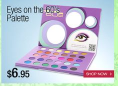 GREEN MONDAY: Eyes On The '60s Eyeshadow Palette $6.95