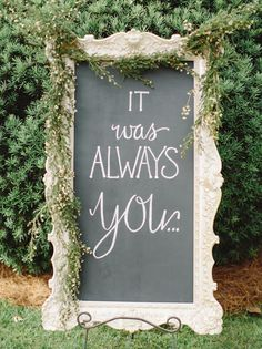 Decorate an entrance or jazz up the cocktail bar with a chalkboard. Personalize it by thrifting an old frame and spray-painting it to match the rest of your décor. Drape with greenery or a flower garland and chalk away!