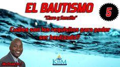 5. Cuáles son los requisitos para poder ser bautizado? - SERIE: EL BAUTI...