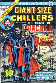 """Marvel Comics Giant Size Chillers # 1 """"The Curse of Dracula"""" Sci Fi Comics, Horror Comics, Marvel Comic Books, Comic Book Characters, Comic Books Art, Comic Art, Book Art, Horror Art, Scary Comics"""