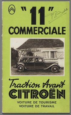 Citroën Art Deco Car, Citroen Traction, Traction Avant, Commercial, Citroen Car, Car Advertising, Old Cars, Cars And Motorcycles, Vintage Cars