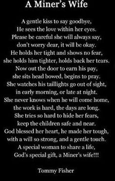 coal miners wife quotes and pictures   Proud to be a Coal Miner's Wife   and these would be my favorite...