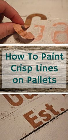 to Paint Crisp Lines When Stenciling Pallets - Weekend Craft How to Paint Crisp Lines when stenciling pallets - great tips for your next DIY project.How to Paint Crisp Lines when stenciling pallets - great tips for your next DIY project. Diy Pallet Projects, Woodworking Projects, Craft Projects, Project Ideas, Woodworking Garage, Fine Woodworking, Pallet Gift Ideas, Woodworking Machinery, Pallet Ideas For Weddings
