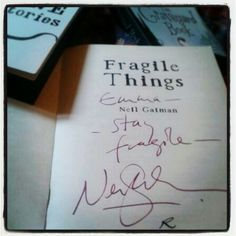One of my favourite books, signed by one of my favourite authors! *Neil Gaiman*