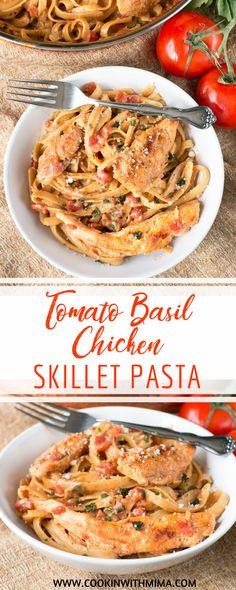Tomato Basil Chicken Skillet Pasta | Pasta Recipes | Italian Recipes | Chicken Recipes | Best Pasta Recipes | Cookin With Mima | #tomatobasil #chicken #pastarecipes #cookinwithmima