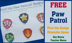 FREE Paw Patrol Find the Badge Printable Game We are still in the planning phase for my son's 6th Birthday. This year he asked for a Paw Patrol party to which I quickly agreed. Recently, we s…