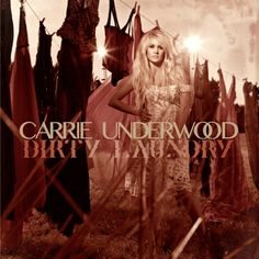 """Fanmade """"Carrie Underwood"""" - """"Dirty Laundry"""" single cover by me."""