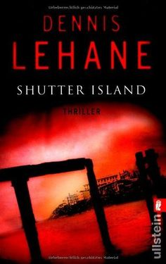 Shutter Island by Dennis Lehane. LOVED this book, didn't love the movie. Hard To Find Books, Books To Read, Film Books, Book Authors, Love Reading, Reading Lists, Best Crime Novels, Dennis Lehane, Shutter Island